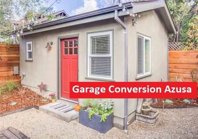 Garage Conversion Azusa Adu General Contractor